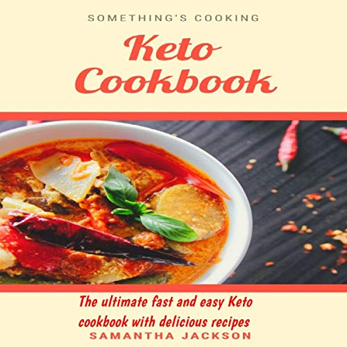 Keto Cookbook: The Ultimate Fast and Easy Keto Cookbook with Delicious Recipes (Italian Edition) cover art