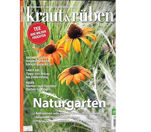Naturgarten (kraut & rüben - Nr. 10/2017)