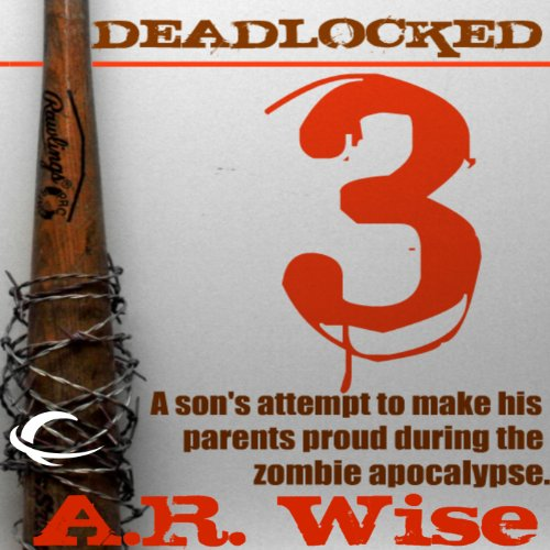Deadlocked 3                   By:                                                                                                                                 A.R. Wise                               Narrated by:                                                                                                                                 Christian Rummel                      Length: 4 hrs and 40 mins     182 ratings     Overall 4.2