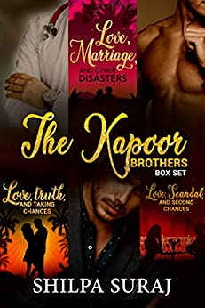 The Kapoor Brothers Box Set: Three incredible couples, three passionate romances, three happily ever afters by [Shilpa Suraj]