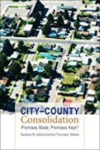 City–County Consolidation: Promises Made, Promises Kept? (American Government and Public Policy)