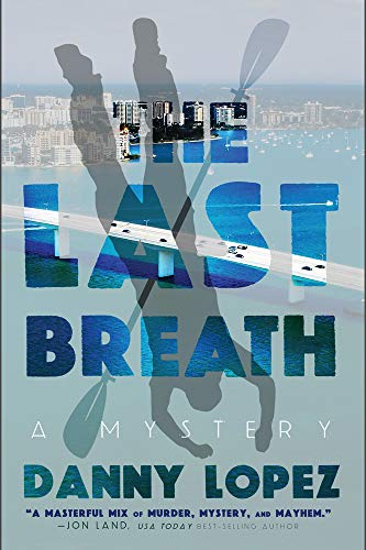 Image of The Last Breath (2) (Dexter Vega Mystery)