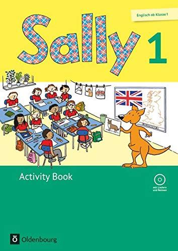 Sally - Englisch ab Klasse 1 - Ausgabe 2015 für alle Bundesländer außer Nordrhein-Westfalen - 1. Schuljahr: Activity Book - Mit Audio-CD und Kartonbeilagen