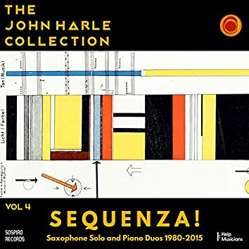 The John Harle Collection Vol. 4: Sequenza! (Saxophone Solo and Piano Duos 1980-2015) (Live)