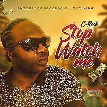 Stop Watch Me