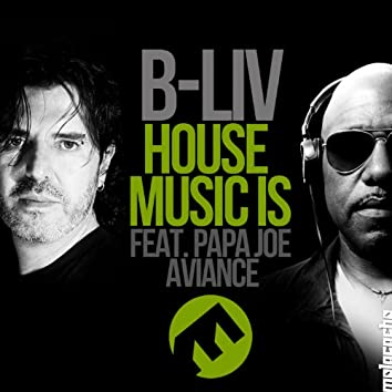 House Music Is
