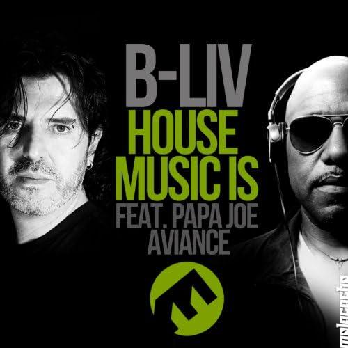 B-Liv feat. Papa Joe Aviance