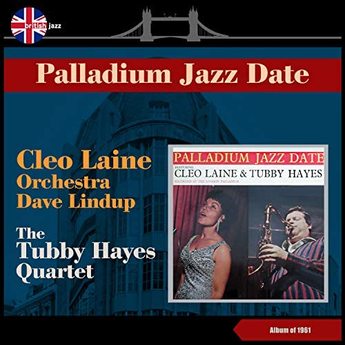 Cleo Laine, Orchestra Dave Lindup & The Tubby Hayes Quartet