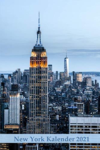 New York Kalender 2021: Wochenkalender für 2021 / Für alle, die New York lieben / Praktische Größe (Städtekalender, Band 27)