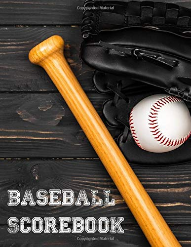 Baseball Scorebook: Baseball & Softball Score Record Book / 200 Baseball Scorecard sheets / Gift for Coach & Baseball Fans / Log a Full Season plus Playoffs!