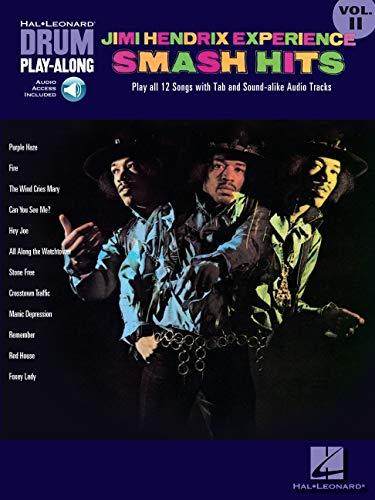 Drum Play-Along Volume 11: Jimi Hendrix - Smash Hits Drums (Book / CD): Play-Along, CD für Schlagzeug: Smash Hits Vol. 2