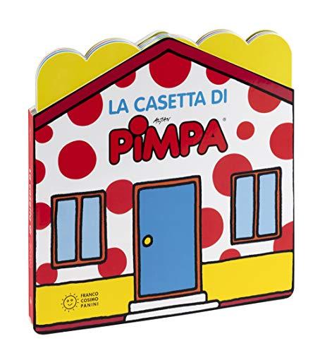 La casetta di Pimpa. Ediz. a colori