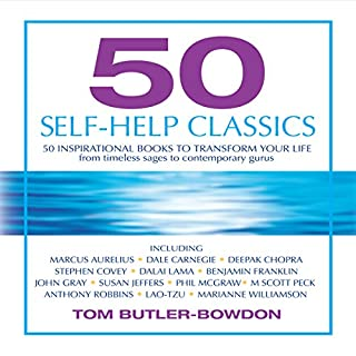 50 Self-Help Classics                   By:                                                                                                                                 Tom Butler-Bowdon                               Narrated by:                                                                                                                                 Jack Garrett                      Length: 10 hrs and 53 mins     292 ratings     Overall 3.8