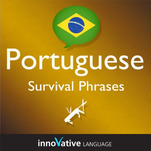 Learn Portuguese - Survival Phrases Portuguese, Volume 2: Lessons 31-60 audiobook cover art