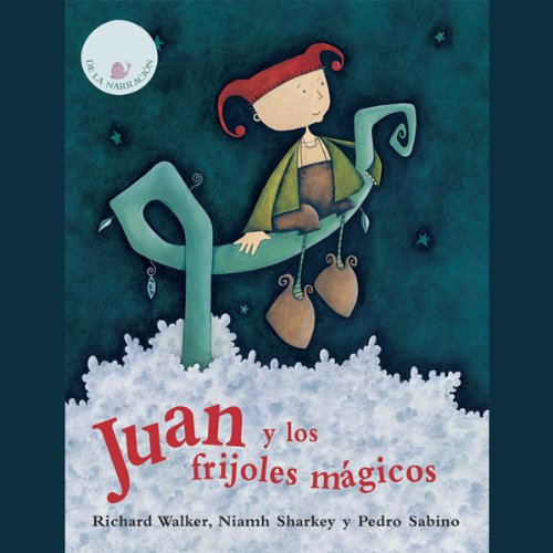 Juan Y Los Frijoles Magicos [Jack and the Beanstalk] audiobook cover art