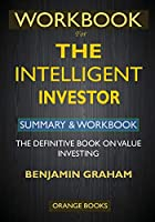 WORKBOOK For The Intelligent Investor: The Definitive Book on Value Investing