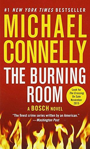 The Burning Room (A Harry Bosch Novel (17))