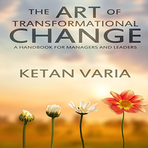 The Art of Transformational Change audiobook cover art