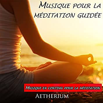 Musique pour la méditation guidée