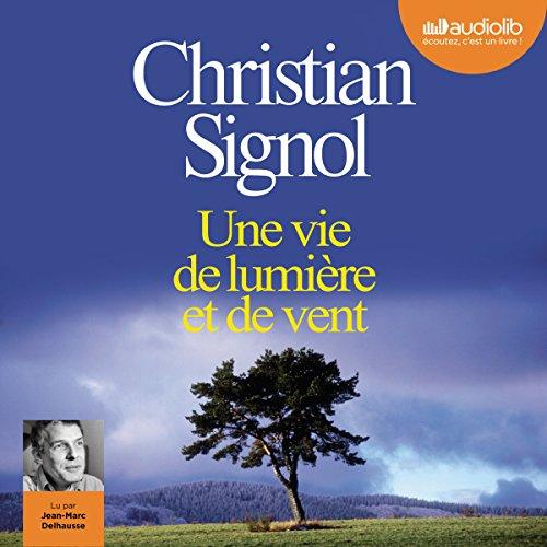 Une vie de lumière et de vent audiobook cover art