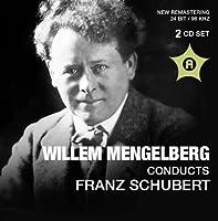 Schubert: Mengelberg Conducts