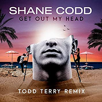Get Out My Head (Todd Terry Remix)