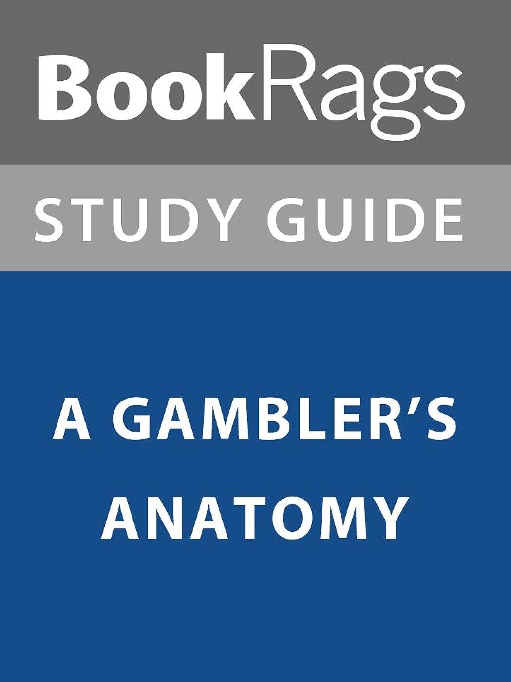 提供呼びかける量でSummary & Study Guide: A Gambler's Anatomy (English Edition)