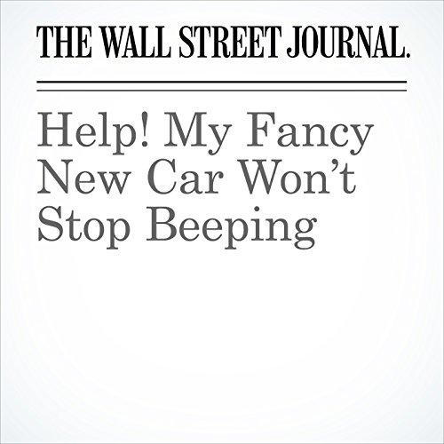 Help! My Fancy New Car Won't Stop Beeping copertina