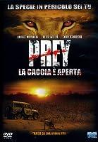 Prey - La Caccia E' Aperta [Italian Edition]