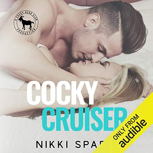 Cocky Cruiser Audiobook By Nikki Sparxx, Hero Club cover art