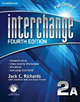 Interchange Level 2 Full Contact A with Self-study DVD-ROM, 2A. 4th ed. (Interchange Fourth Edition)
