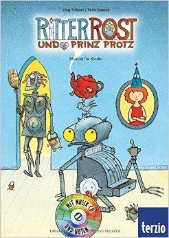 Ritter Rost, Band 4: Ritter Rost und Prinz Protz: Buch mit CD von Jörg Hilbert (Autor, Illustrator) ( 1. Januar 2012 )