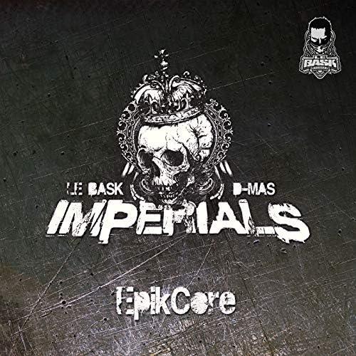 The Imperials, Le Bask & D-MAS
