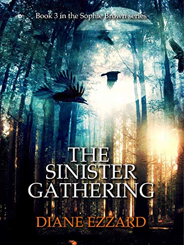 The Sinister Gathering (Sophie Brown Book 3) by [Diane Ezzard]