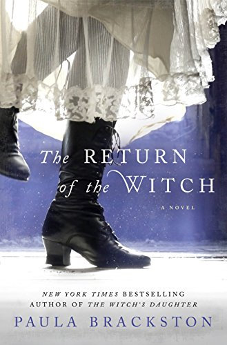The Return of the Witch: A Novel (The Witch's Daughter Book 2)