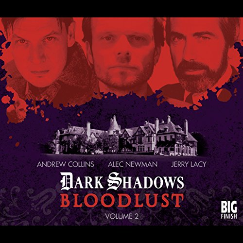 Dark Shadows - Bloodlust Volume 2 audiobook cover art