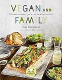 Vegan and Family: Cocinar vegano para la familia es fácil (Cooked by Urano)