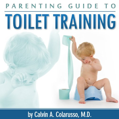 Parenting Guide to Toilet Training audiobook cover art