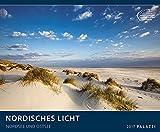 NORDISCHES LICHT 2017: NORDSEE + OSTSEE - Sylt, Amrum, Rügen, Meer, Küste - Deutschland-Kalender 60 x 50 cm