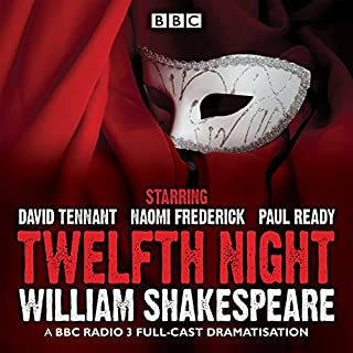 Twelfth Night                   By:                                                                                                                                 William Shakespeare                               Narrated by:                                                                                                                                 full cast,                                                                                        David Tennant,                                                                                        Naomi Frederick                      Length: 2 hrs and 1 min     18 ratings     Overall 4.8