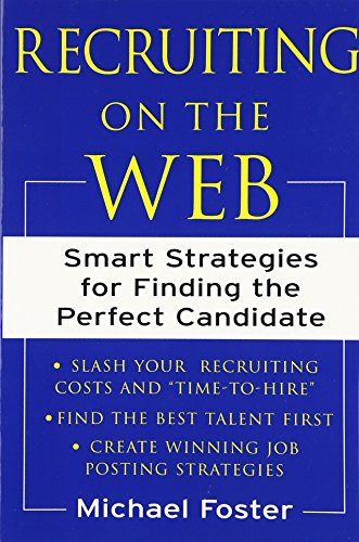 『Recruiting on the Web: Smart Strategies for Finding the Perfect Candidate』のトップ画像