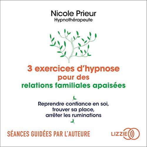 Couverture de 3 exercices d'hypnose pour des relations familiales apaisées