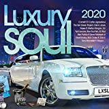 Luxury Soul 2020...
