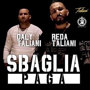 Sbaglia Paga (feat. Daly Taliani)