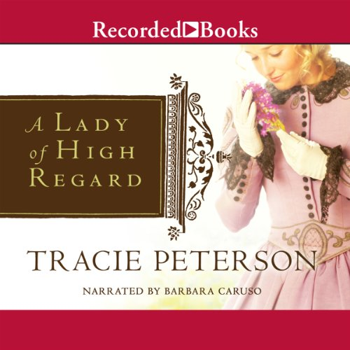 A Lady of High Regard audiobook cover art