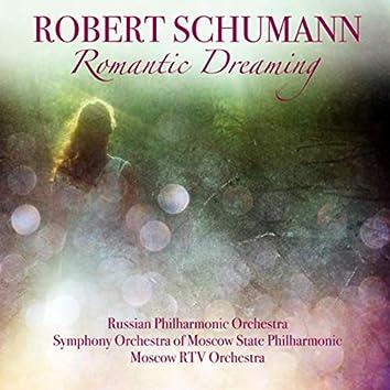 Schumann: Romantic Dreaming