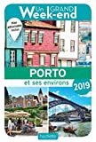 Guide Un Grand Week-end à Porto 2019