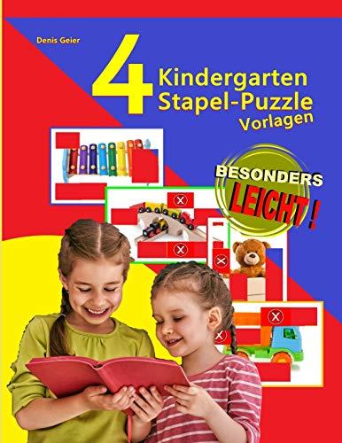 4 Kindergarten Stapel-Puzzle-Vorlagen: Aktiviert auf unterhaltsame Art die visuelle Wahrnehmung (AktivierungsCoach Kinder Legespiel, Band 1)
