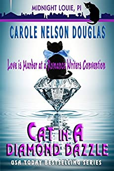 Cat in a Diamond Dazzle: A Midnight Louie Mystery (The Midnight Louie Mysteries Book 5) by [Carole Nelson Douglas]