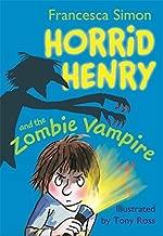 Horrid Henry and the Zombie Vampire by Francesca Simon (2011-09-01)